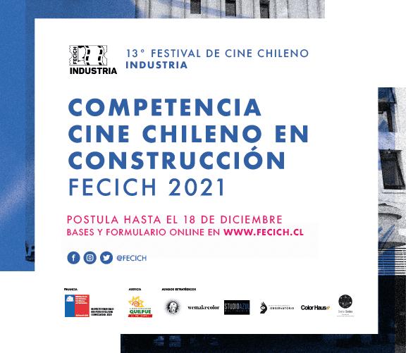 Convocatoria Cine Chileno en Construcción FECICH 2021